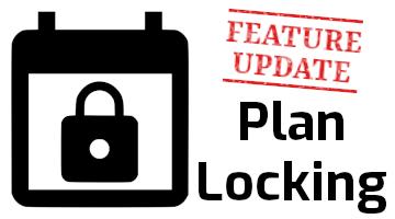 Feature Update - Plan Locking